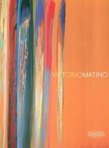 VITTORIO MATINO – Erratico Cromatico