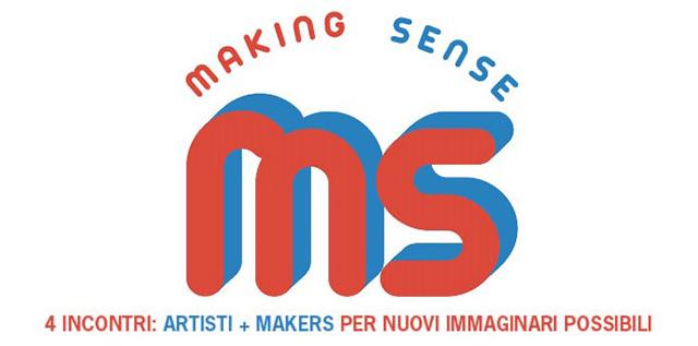 4 INCONTRI: Artisti + makers per nuovi immaginari possibili