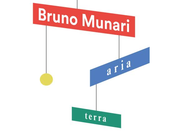 BRUNO MUNARI: ARIA | TERRA PROROGATA FINO AL 10 GENNAIO 2018